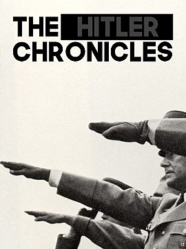The Hitler Chronicles