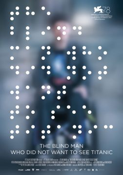 The Blind Man Who Did Not Want To See Titanic