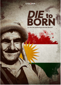 Die to Born: The life of the Peshmerga Mustafa Barzani