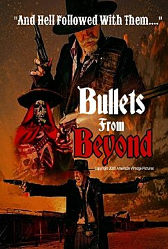 Bullets From Beyond
