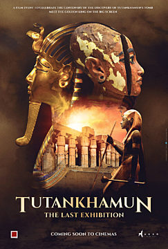 Tutankhamun. The Last Exhibition