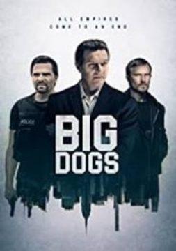 BIG DOGS (TV SERIES)