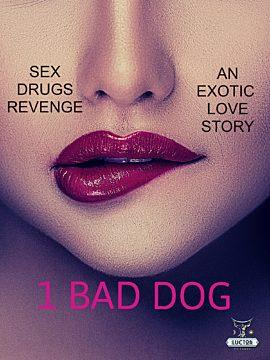 one bad dog