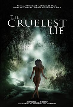 The Cruelest Lie