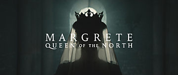 Margrethe – Queen of the North