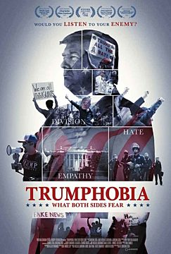 Trumphobia: What Both Sides Fear