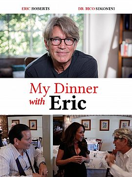 MY DINNER WITH ERIC