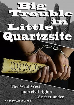 Big Trouble in Little Quartzsite