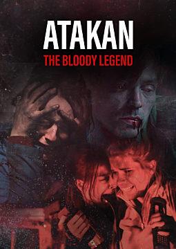Atakan. The Bloody Legend