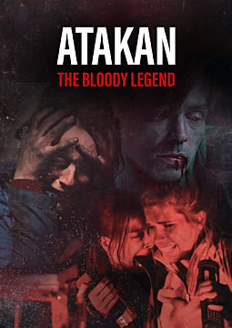 Atakan. The Bloody Legend