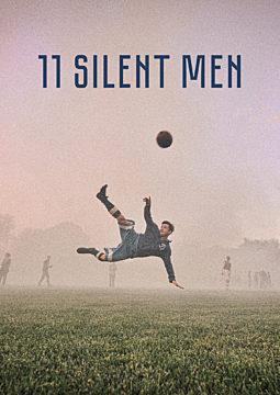 11 Silent Men