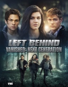 Left Behind- Vanished: Next Generation