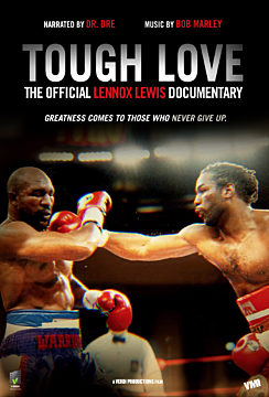 Tough Love: The Official Lennox Lewis Documentary