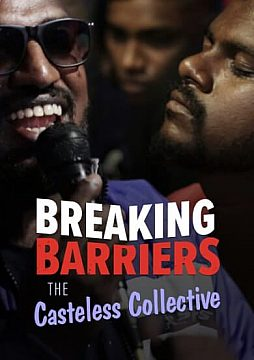 BREAKING BARRIERS - THE CASTELESS COLLECTIVE