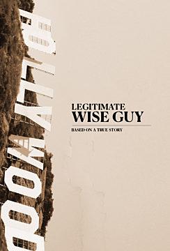 Legitimate Wise Guy
