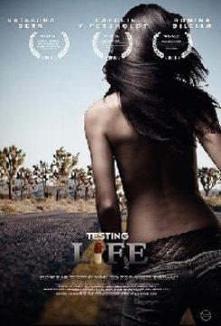 Testing Life