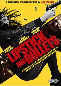 Lipstick & Bullets