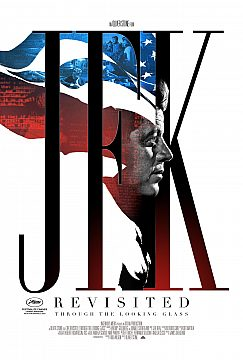 JFK Revisited: Through The Looking Glass