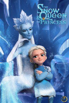 The Snow Queen & The Princess