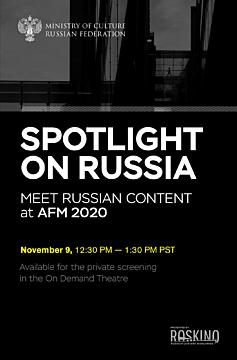 Meet Russian Content at AFM 2020. November 9, 12:30 pm - 1:30 pm PST