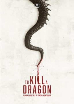 To Kill a Dragon