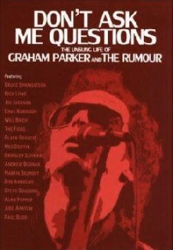 Graham Parker: Don't Ask Me Questions