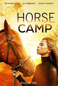 Horse Camp - A Love Tail