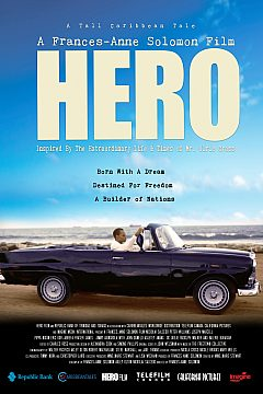 HERO: Inspired By The Extraordinary Life And Times Of Mr. Ulric Cross