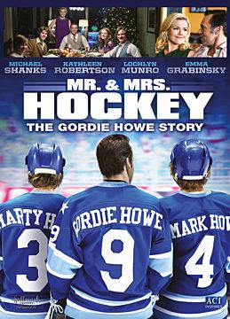 Mr. & Mrs. Hockey: The Gordie Howe Story