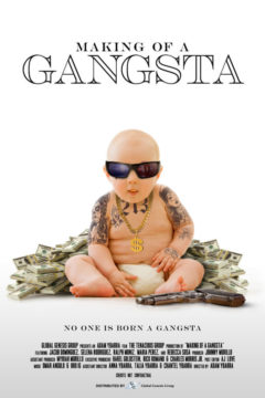 Making of a Gangsta