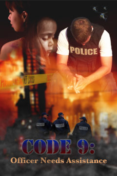 Code 9: Officer Needs Assistance
