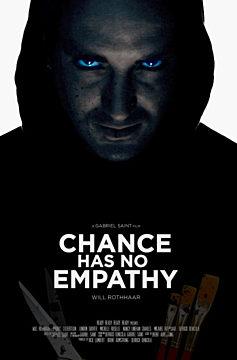 Chance Has No Empathy
