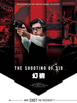 The Shooting of 319