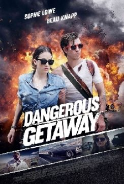 Dangerous Getaway