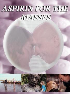 Aspirin for the Masses
