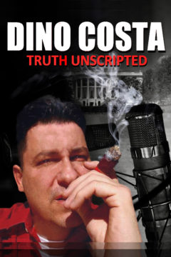 Dino Costa: Truth Unscripted