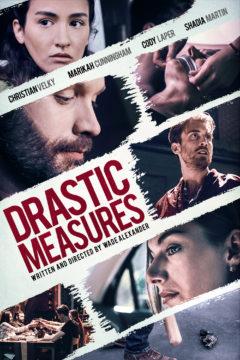 Drastic Measures