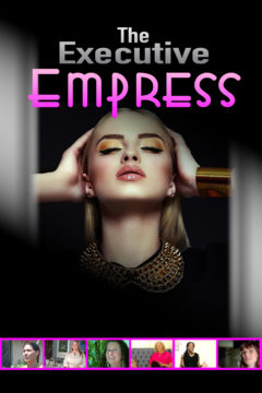 The Executive Empress