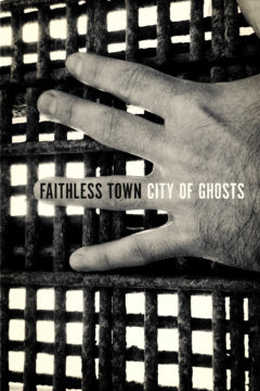 Faithless Town: City of Ghosts