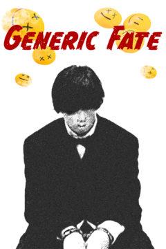 Generic Fate