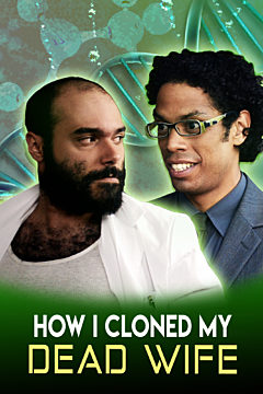 How I Cloned My Dead Wife