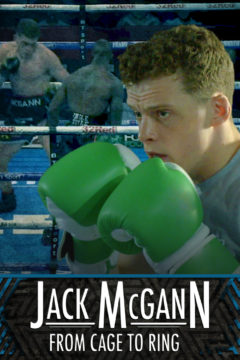Jack McGann: From Cage to Ring