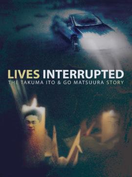 Lives Interrupted: The Takuma Ito and Go Matsuura Story