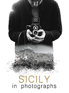 Sicily in Photographs