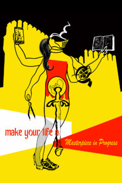 Make Your Life a Masterpiece in Progress