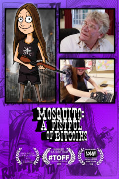 Mosquito: A Fistful of Bitcoins