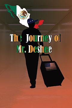 The Journey of Mr. Deshee
