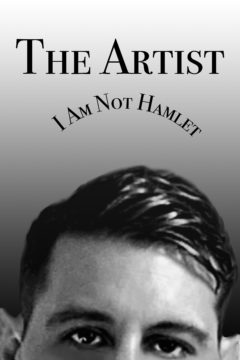 The Artist - I Am Not Hamlet