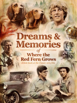 Dreams & Memories of Where the Red Fern Grows