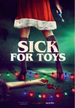 Sick For Toys